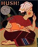 By Minfong Ho Hush! A Thai Lullaby (Turtleback School & Library Binding Edition) [School & Library Binding]