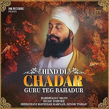 Hind Di Chadar (Guru Teg Bahadur Ji)