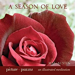 A Season of Love (Picture Psalms) by [Mal Austin]