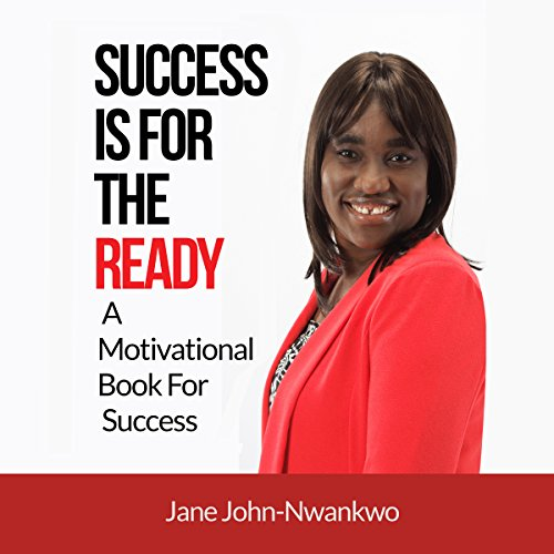 Success Is for the Ready: A Motivational Book for Success audiobook cover art