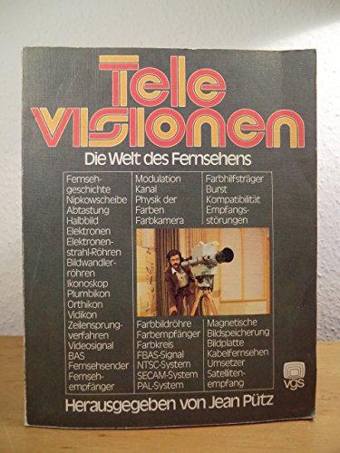 Televisionen. Die Welt des Fernsehens