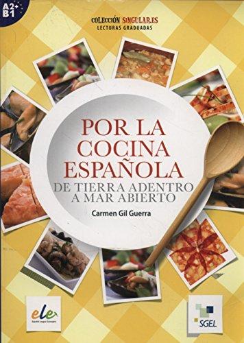 Por la cocina española: Colección Singular.es