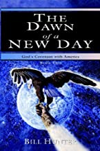 The Dawn of a New Day (God's Covenant with America, Book Two)