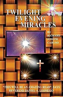Twilight Evening Miracles