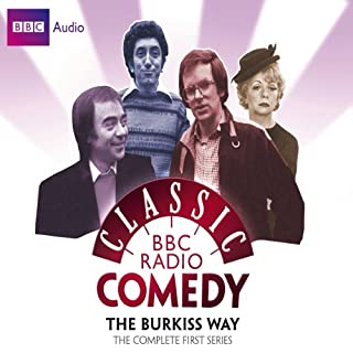 Classic BBC Radio Comedy: The Burkiss Way: The Complete First Series cover art