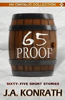 65 Proof - Jack Daniels and Other Thriller Stories by [J.A. Konrath, Jack Kilborn]