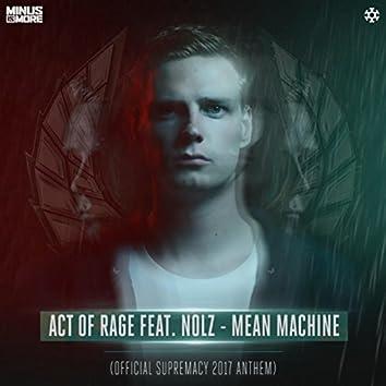 Mean Machine (Official Supremacy 2017 Anthem Radio Edit)