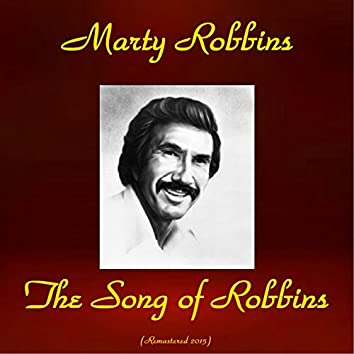 The Song of Robbins (Remastered 2015)