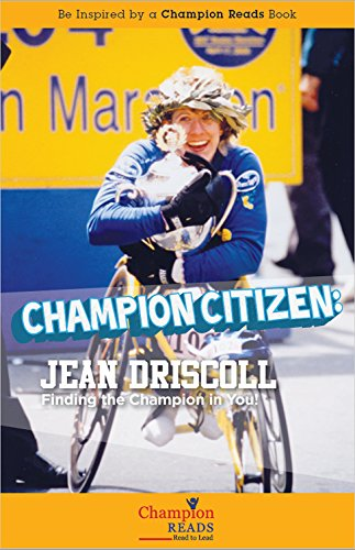 Champion Citizen: Jean Driscoll Finding the Champion in You! (English Edition)