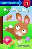 Hop! Hop! Hop! (Step into Reading)