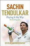 Playing It My Way: My Autobiography (English Edition)