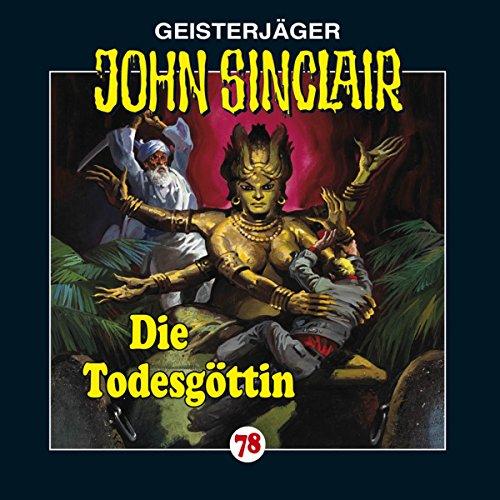 Die Todesgöttin (John Sinclair 78) Titelbild