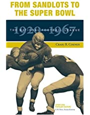 From Sandlots to the Super Bowl: The National Football League, 1920-1967 (Sports & Popular Culture)