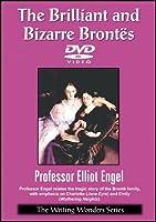 The Brilliant and Bizarre Brontes