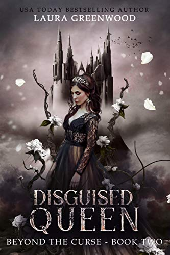 Disguised Queen (Beyond the Curse Book 2) (English Edition)