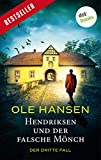 Hendriksen und der falsche Mönch: Der dritte Fall: Kriminalroman (Privatdetektiv Marten Hendriksen 3)
