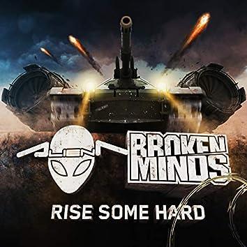 Rise some hard