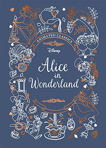Alice in Wonderland (Disney Animated Classics): A deluxe gift book of the...