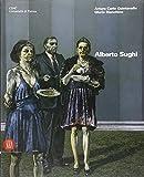 alberto sughi  Alberto Sughi. Catalogo della mostra (Parma, 21 dicembre 2005-22 gennaio 2006). Ediz. illustrata