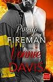 Pin-Up Fireman (Wild Heat, Book 4) (English Edition)...