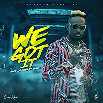 We Got It (feat. Don Dynas)