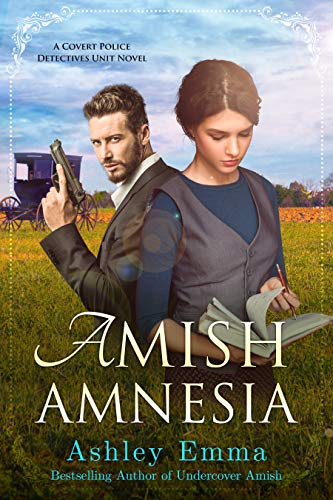 Amish Amnesia (Amish Romantic Suspense, standalone novel) (Covert Police Detectives Unit Series Book 3) by [Ashley Emma]
