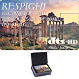 Respighi: The Pines of Rome, The Fountains of Rome, The Birds - High Definition Music Card [Blu-ray]