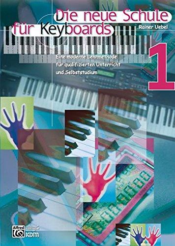 Die neue Schule für Keyboards, Bd.1