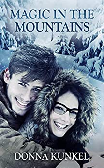 Magic in the Mountains (Aspen Glen Series) by [Donna  Kunkel]
