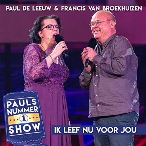 Paul de Leeuw & Francis van Broekhuizen