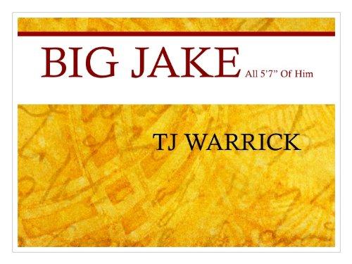 BIG JAKE: all 5' 7