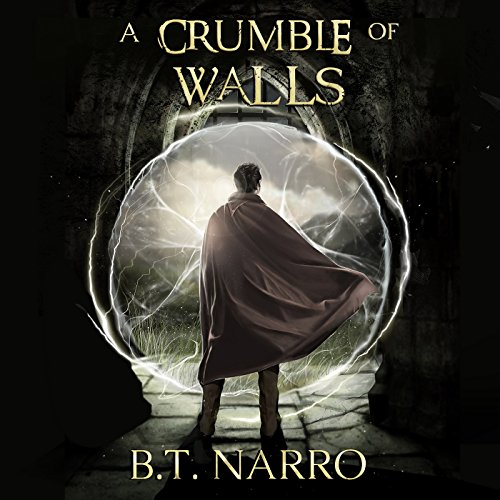 A Crumble of Walls audiobook cover art