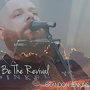 Be the Revival