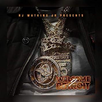 Welcome 2 Detroit deluxe