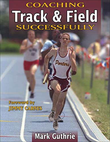 Compare Textbook Prices for Coaching Track & Field Successfully Coaching Successfully First Edition ISBN 9780736042741 by Guthrie, Mark