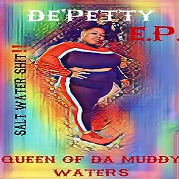 Queen of Da Muddy Waters
