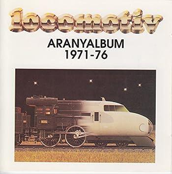 Aranyalbum 1971-76.