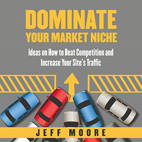 Dominate Your Market Niche audiobook cover art