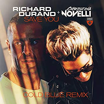 Save You (Cold Blue Remix)