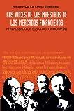 Las Voces De Los Maestros De Los Mercados Financieros