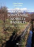 Acque, fontanili, nobili e banditi nella Brianza del XVI e XVII secolo