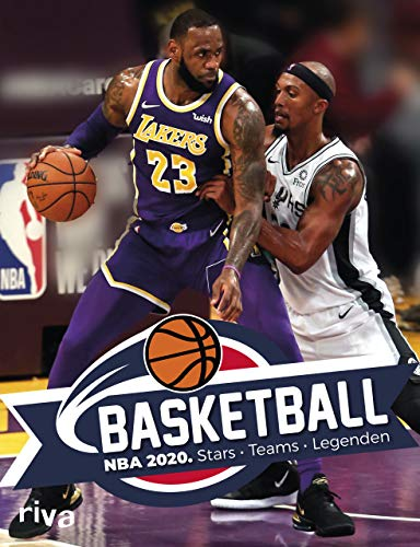 Basketball: NBA 2020. Stars, Teams, Legenden