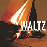 Waltz-Songs and Themes for the World