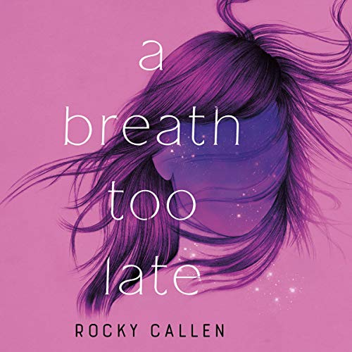 A Breath Too Late audiobook cover art