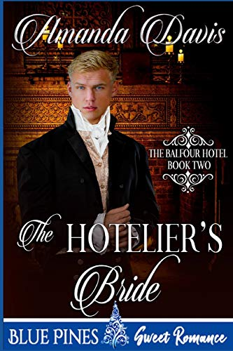 The Hotelier's Bride (The Balfour Hotel, Band 2)