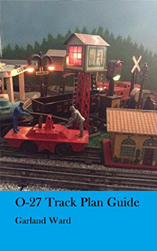 O-27 Track Plan Guide: A guide for beginners to making an O-27 track plan