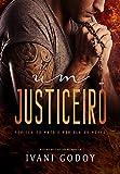 Um Justiceiro: ( Livro único )