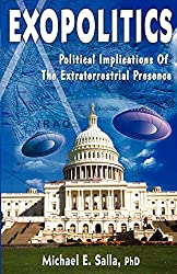 Exopolitics: Political Implications of Extraterrestrial Presence