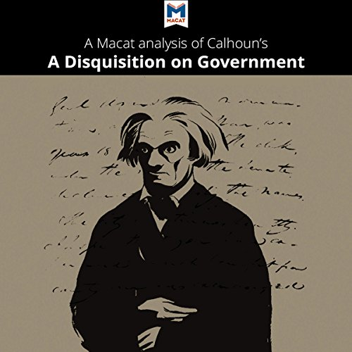 A Macat Analysis of John C. Calhoun's A Disquisition on Government Titelbild