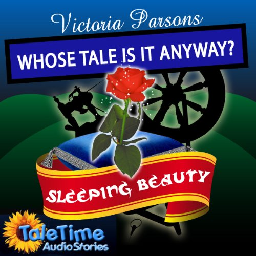 Sleeping Beauty: Whose Tale Is It Anyways? cover art